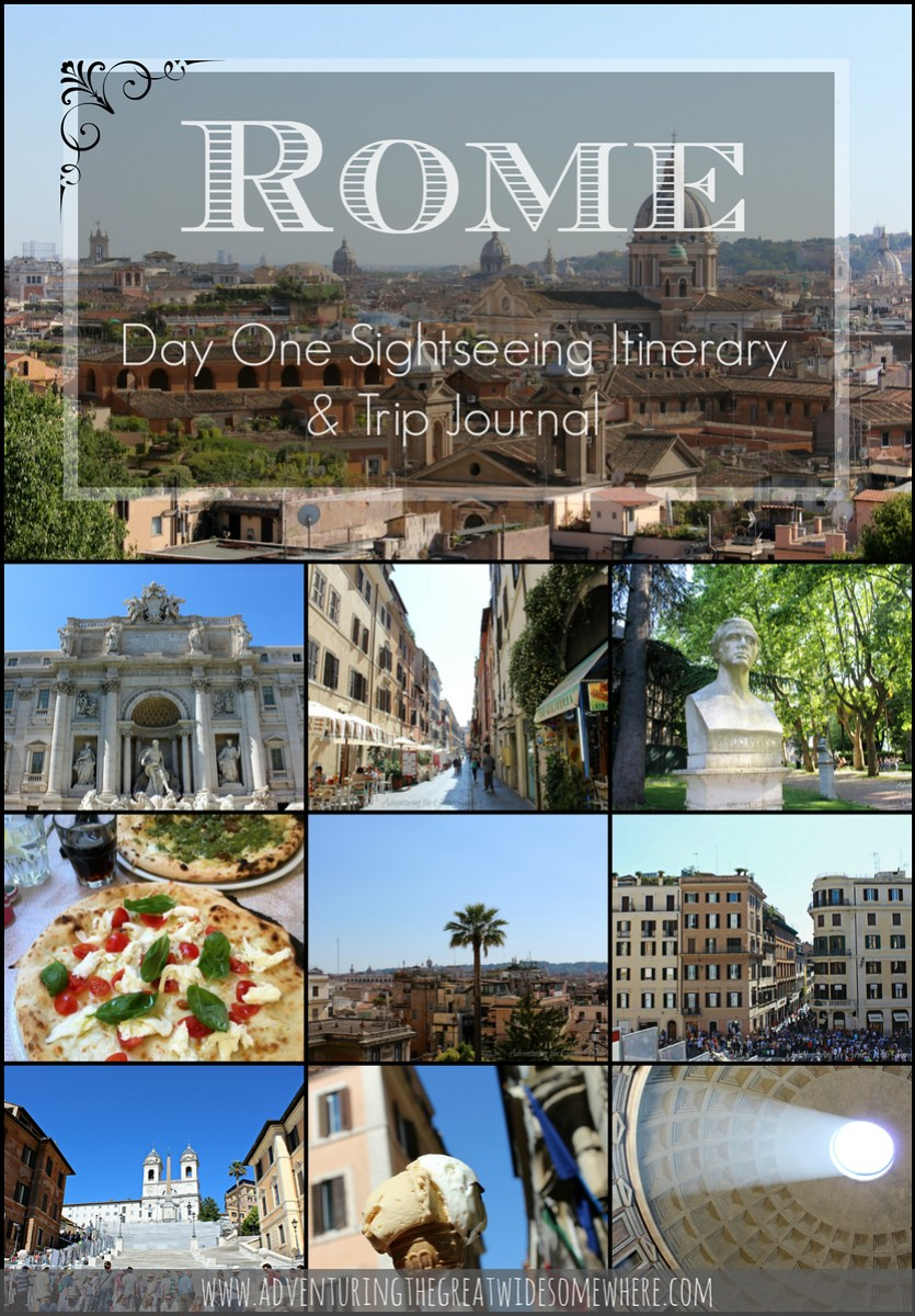 Pin This: Rome Day One Sightseeing Itinerary and Trip Journal