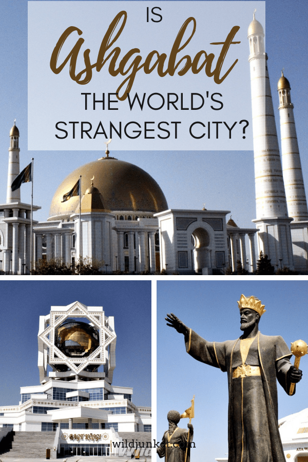 Is Ashgabat the World's Strangest City? A Guide to