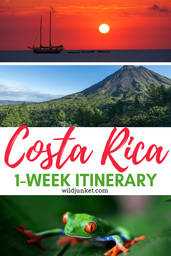 ONE WEEK IN COSTA RICA ITINERARY