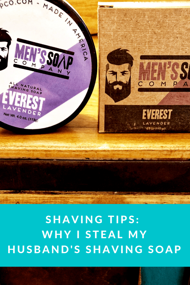 Want my best shaving tips? Use Men's Soap Company! Their products are natural, and smell great. The best way to get a shave is to steal my husband's soap!