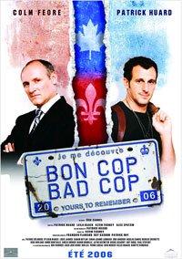 Image de l'affiche du film Bon Cop, Bad Cop