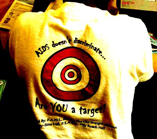 AIDS Doesn't Discriminate... Are You a Target?