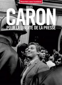 Gilles Caron for press freedom