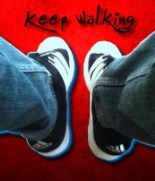 Keep Walking!
