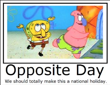 Image result for opposites day