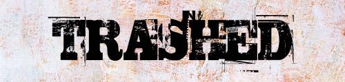 03-trashed