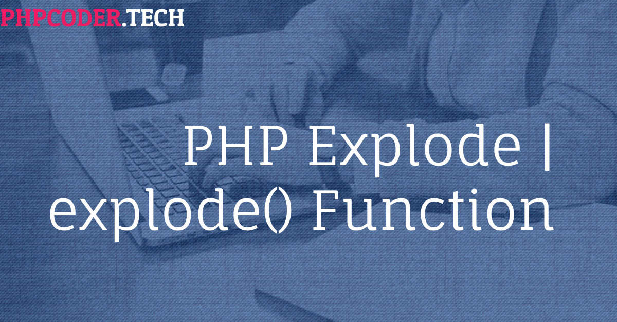 PHP explode Function