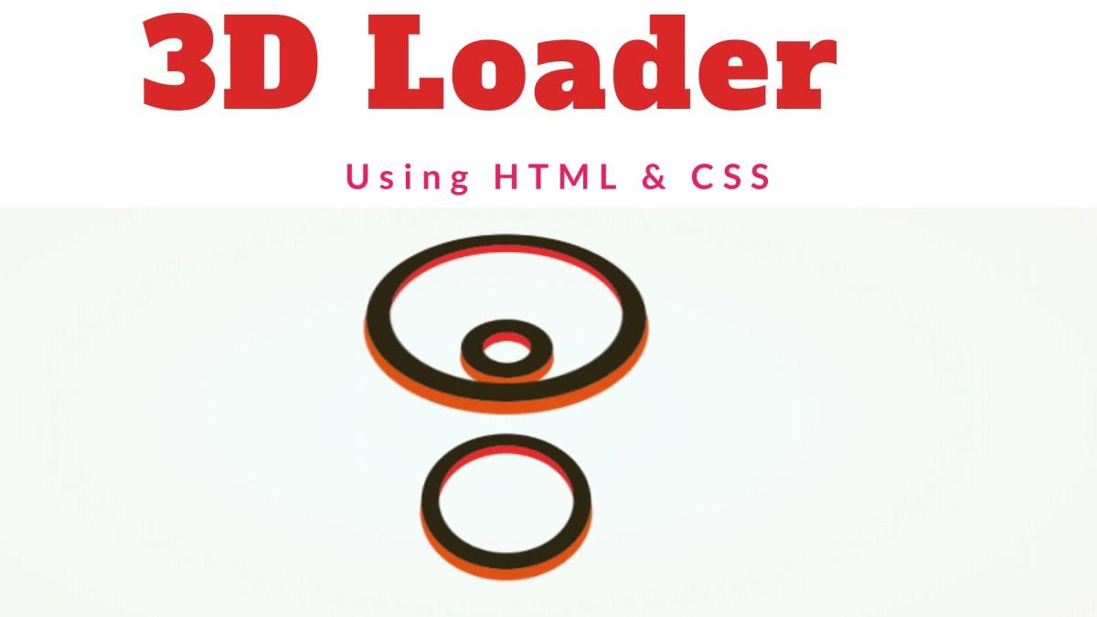 3D loader using HTML & CSS