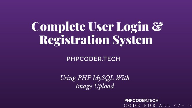 PHP User Login and Registration System with Image upload