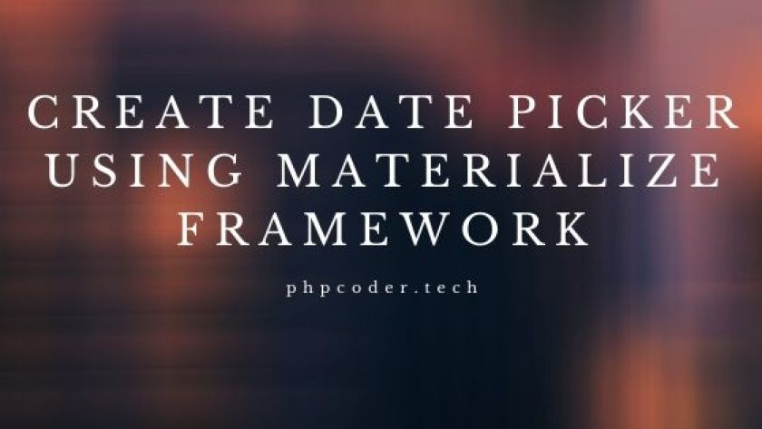 Create Date Picker using Materialize Framework