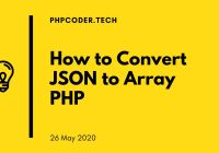 How-to-Convert-JSON-to-Array-PHP
