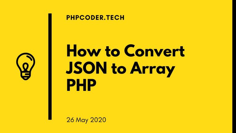 How to Convert JSON to Array PHP