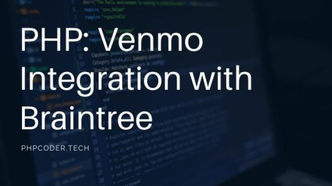 PHP Venmo Integration with Braintree