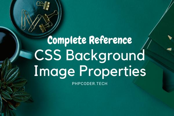 CSS background-image Properties