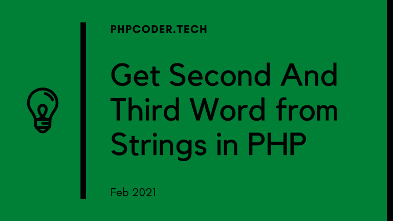 Get Second And Third Word from Strings in PHP