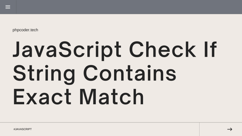 Check If String Contains Exact Match in JavaScript