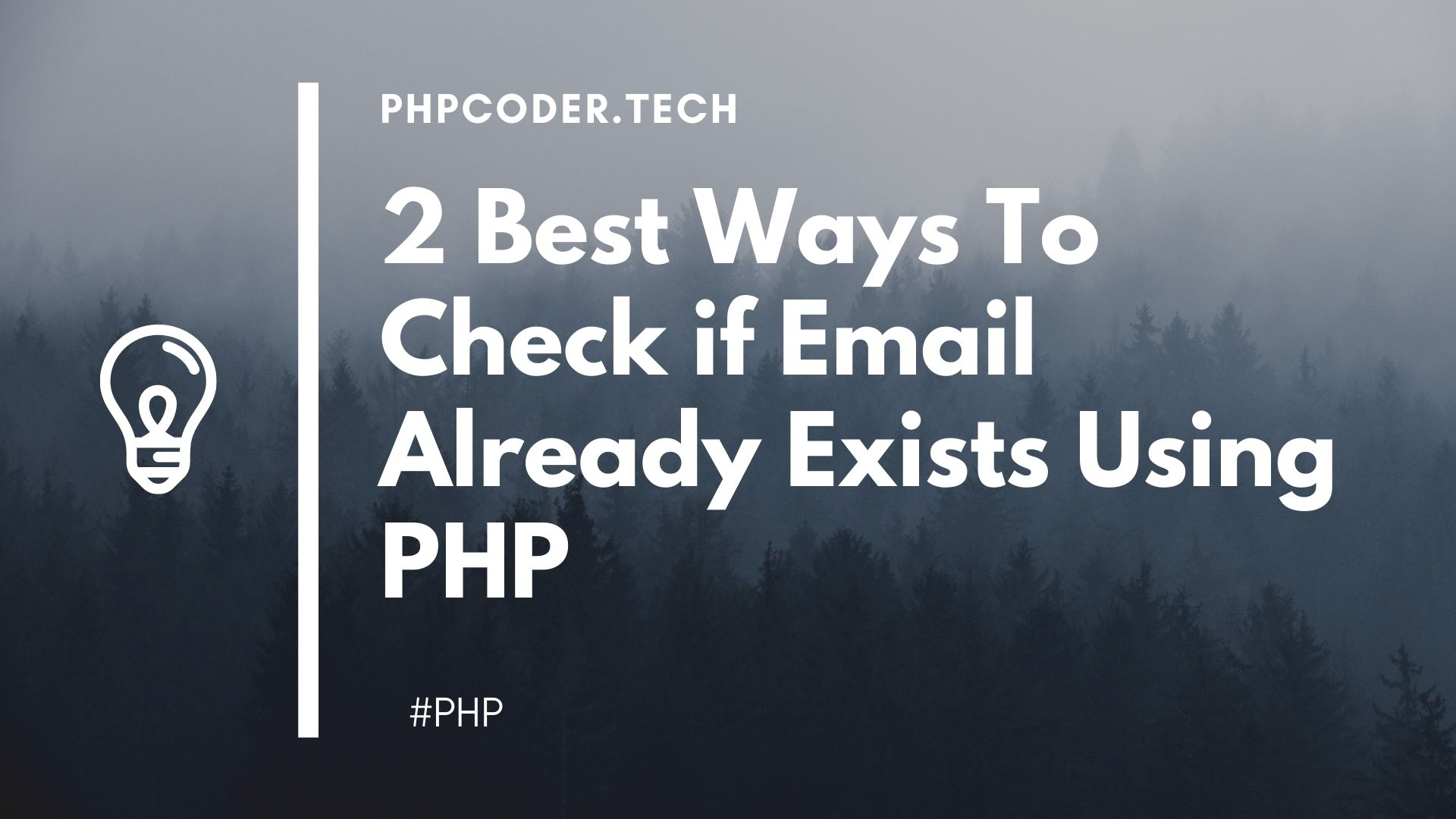 2 Ways To Check if Email already exists Using PHP - PHPCODER.TECH