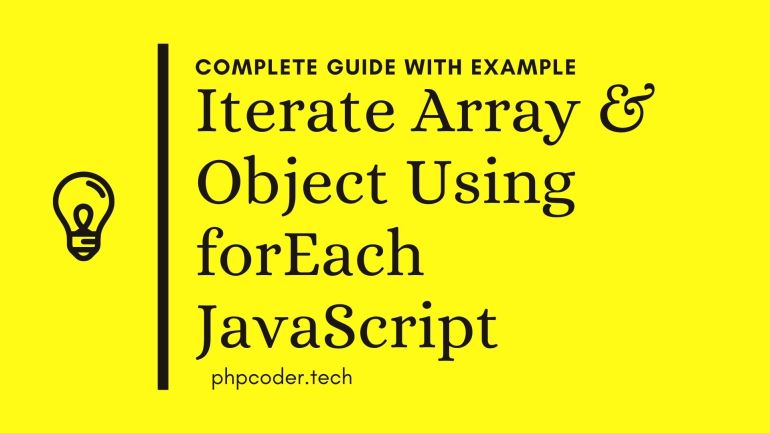 forEach In JavaScript With Example