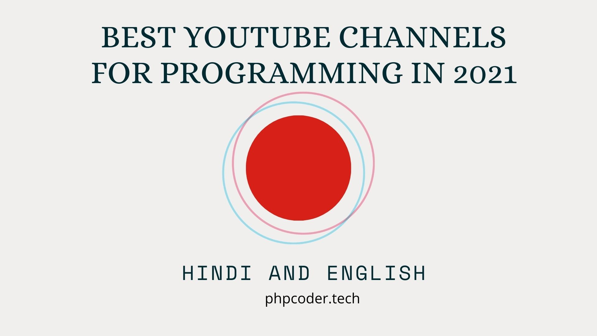 Best YouTube Channels For Programming in 2021 - PHPCODER.TECH