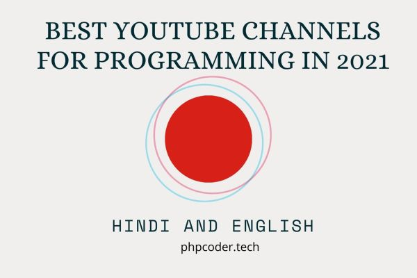Best YouTube Channels For Programming in 2021