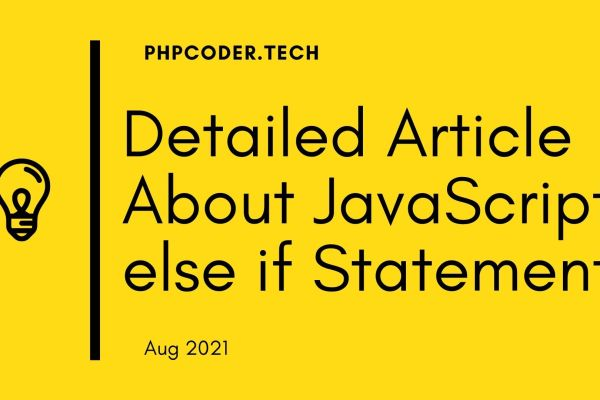 Detailed Article About JavaScript else if Statement