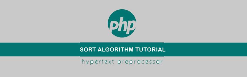 Macam-macam Algoritma Sorting dan Implementasi dengan PHP
