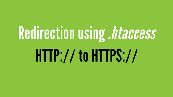 HTTP to HTTPS Redirection Automatically Using .htaccess and web.config