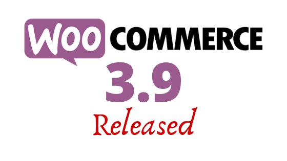 WooCommerce Released 3.9 in 2020