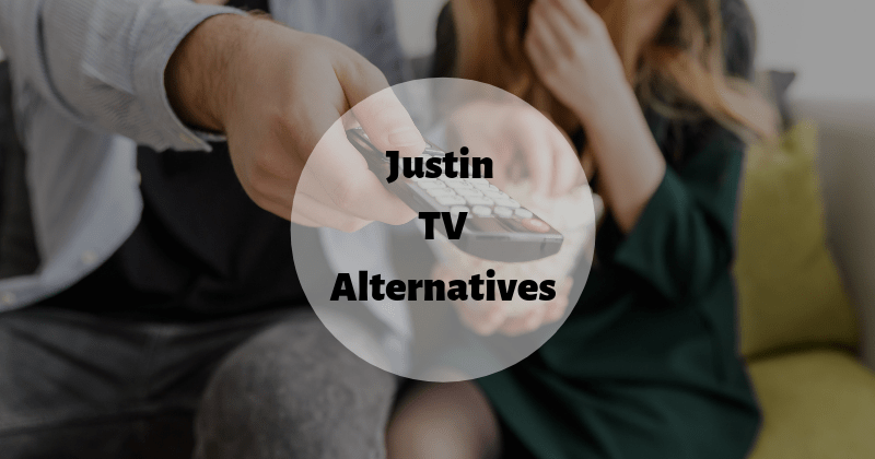 Justin TV Alternatives