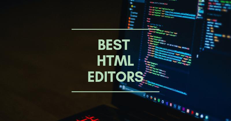 15 Best HTML Editors & Code Editors of 2019