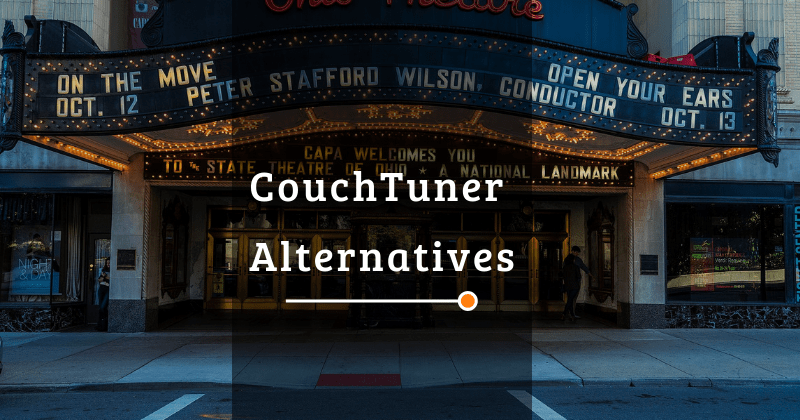 10 Websites Like Couchtuner To Watch Tv Series Online For Free 2019