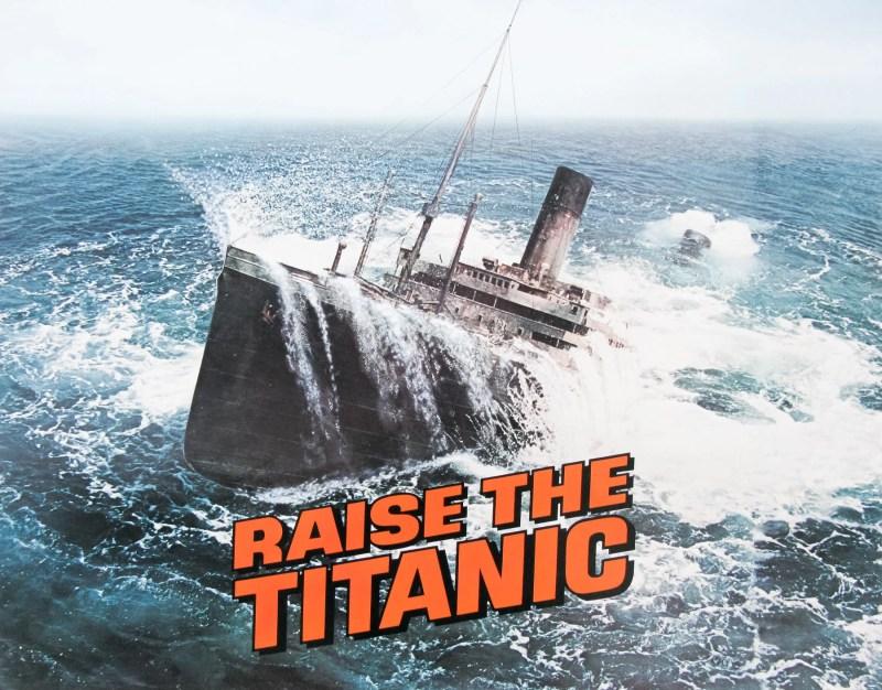 RaiseTheTitanic 1980