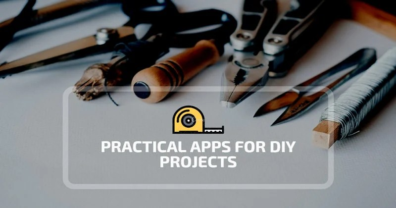 Apps for DIY Projects