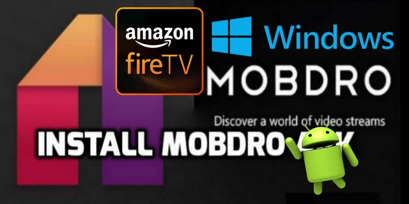 Download Latest Mobdro APK - Mobdro TV Guide for Firestick