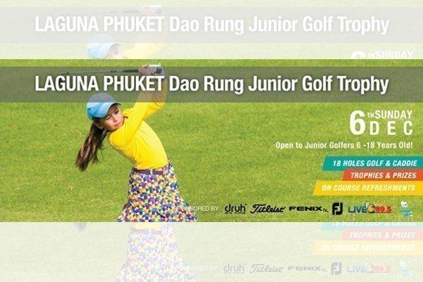 Laguna Phuket Dao Rung Junior Golf Trophy