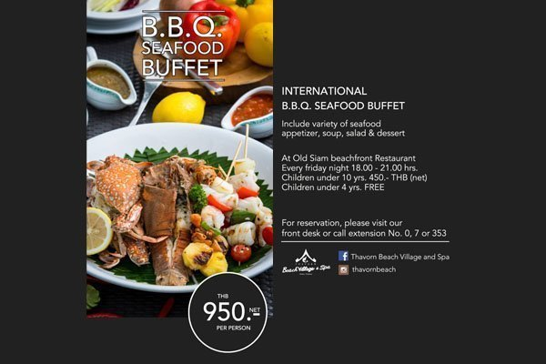 B.B.Q Seafood Buffet at Thavorn Beach Village