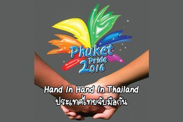 """""""Hand in hand in Thailand"""" welcomes Phuket pride festival 2016"""