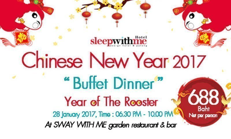 "Chinese New Year 2017 ""Buffet Dinner"" at SLEEP WITH ME HOTEL Patong"