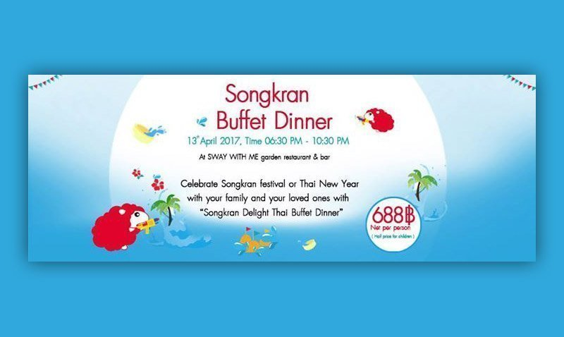 Songkran Buffet Dinner @SLEEP WITH ME HOTEL