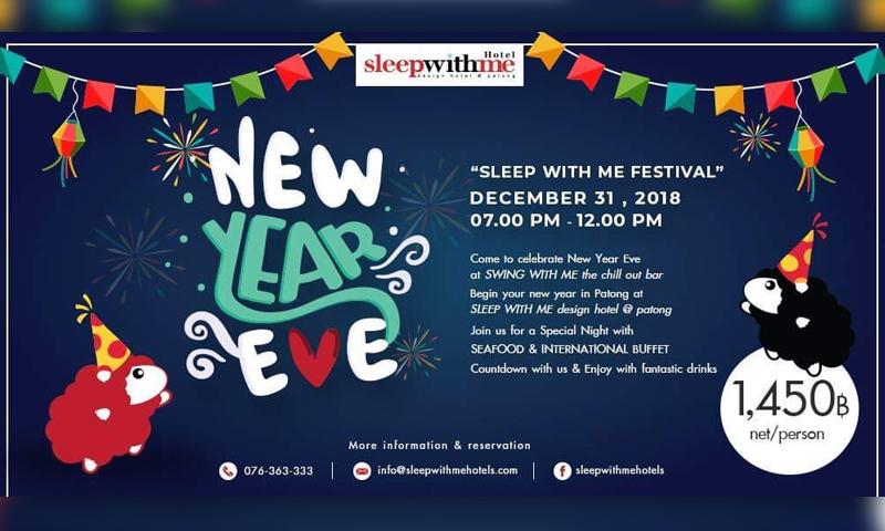 "New Year's Eve, ""SLEEP WITH ME FESTIVAL"""