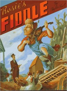 ROSIE'S FIDDLE by Phyllis Root