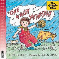 ONE WINDY WEDNESDAY by Phyllis Root