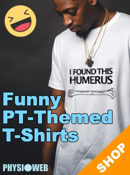 Funny Physical Therapy Apparel