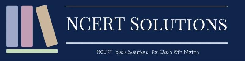 NCERT Solutions Class 6th Maths
