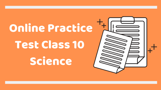 Online test for class 10 science
