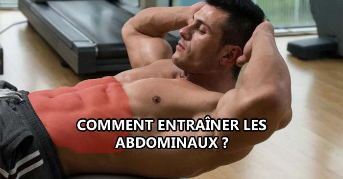Comment entraîner les abdominaux ?
