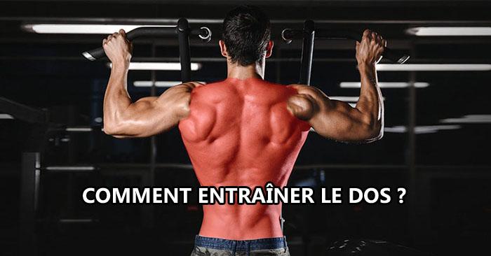 Comment entraîner le dos ?