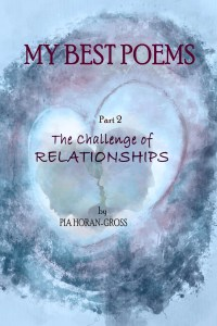 MY BEST POEMS – Part 2 – The Challenge of RELATIONSHIPS