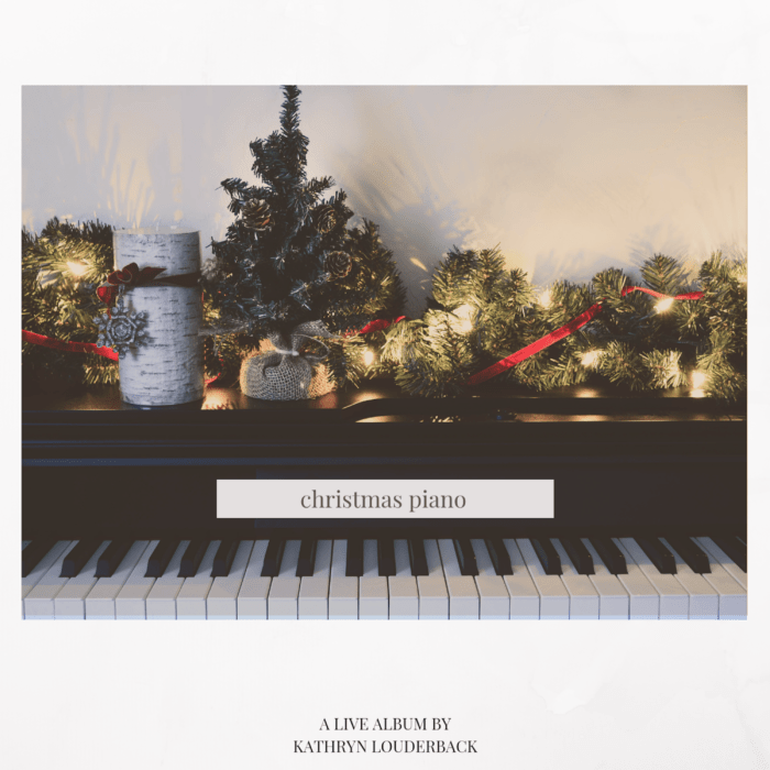 Christmas Piano: A Live Album by Kathryn Louderback