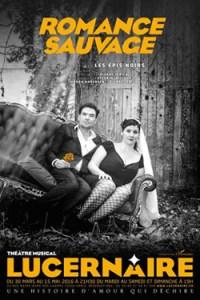 Romance sauvage - Lucernaire